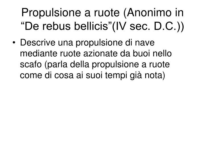 """Propulsione a ruote (Anonimo in """"De rebus bellicis""""(IV sec. D.C.))"""