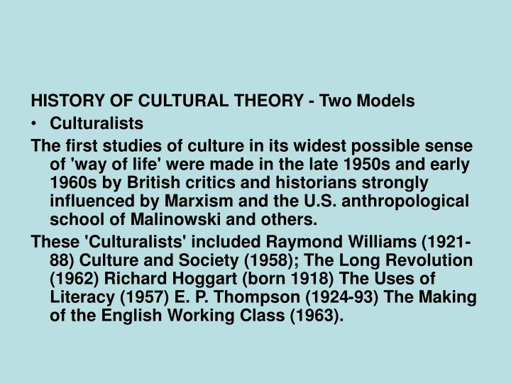 HISTORY OF CULTURAL THEORY - Two Models