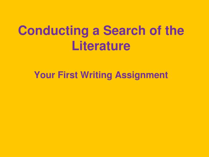 conducting a search of the literature