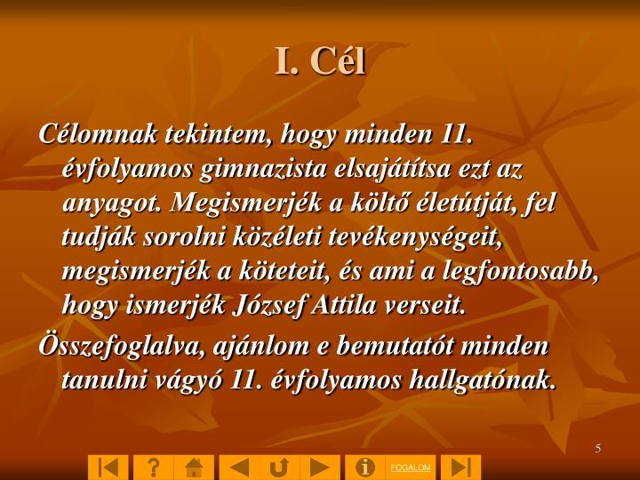 I. Cél