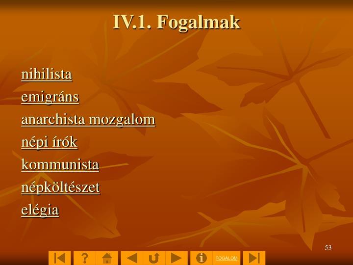 IV.1. Fogalmak
