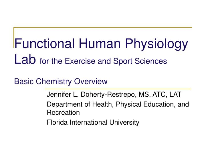 Functional human physiology lab for the exercise and sport sciences basic chemistry overview