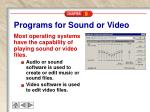 programs for sound or video