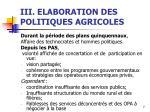 iii elaboration des politiques agricoles