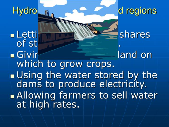 Hydroelectric dams helped regions grow by