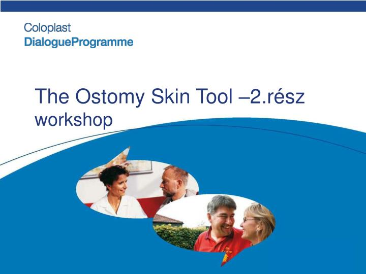 The Ostomy Skin Tool –2