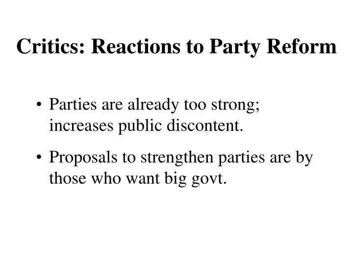 Parties are already too strong; increases public discontent.