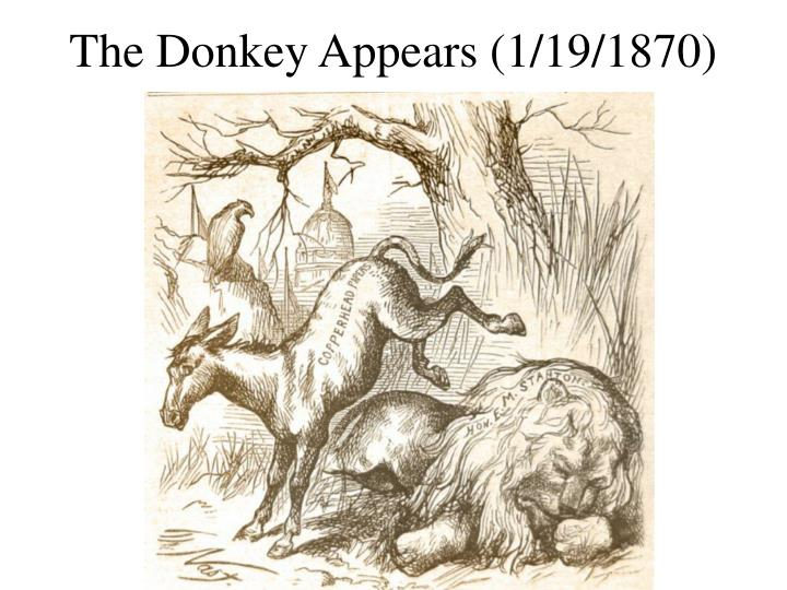 The Donkey Appears (1/19/1870)