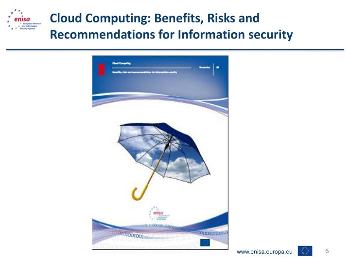 Cloud Computing: Benefits, Risks and Recommendations for Information security