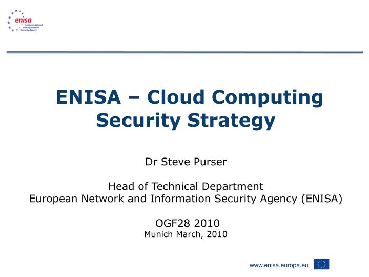 ENISA – Cloud Computing Security Strategy