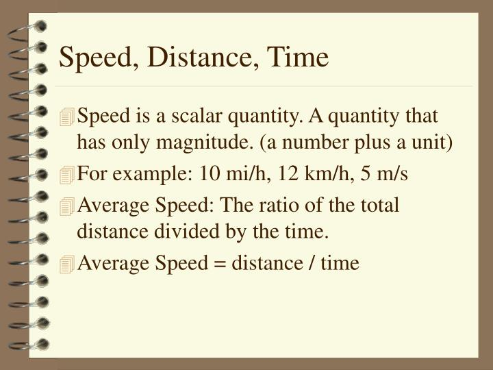 Speed, Distance, Time