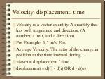 velocity displacement time