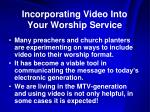 incorporating video into your worship service1