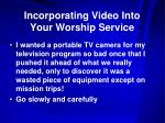 incorporating video into your worship service11
