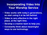 incorporating video into your worship service14