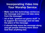 incorporating video into your worship service15