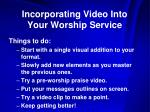 incorporating video into your worship service17