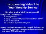 incorporating video into your worship service7