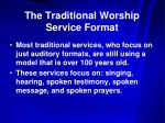 the traditional worship service format1