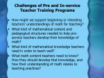 challenges of pre and in service teacher training programs