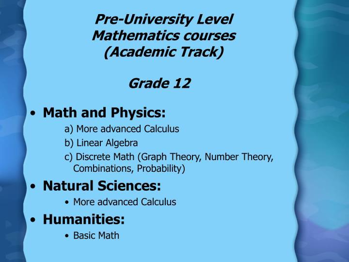 Pre-University Level