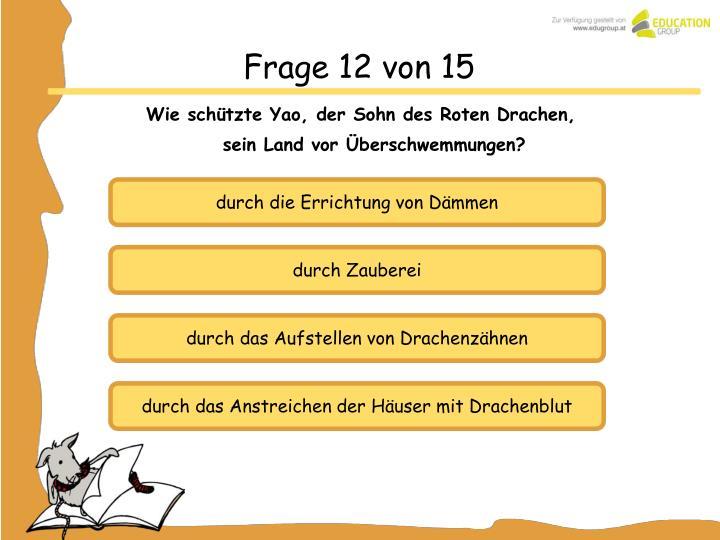 Frage 12 von 15