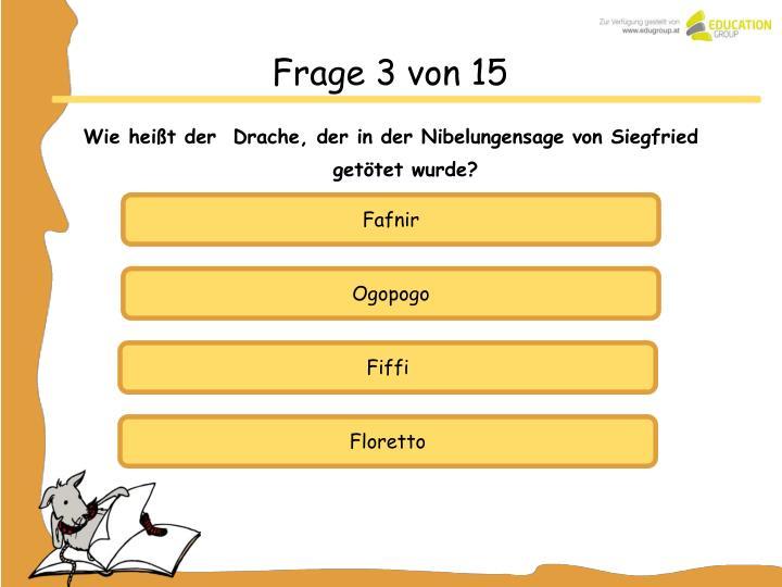 Frage 3 von 15