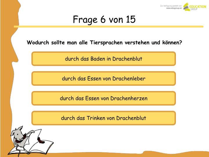 Frage 6 von 15