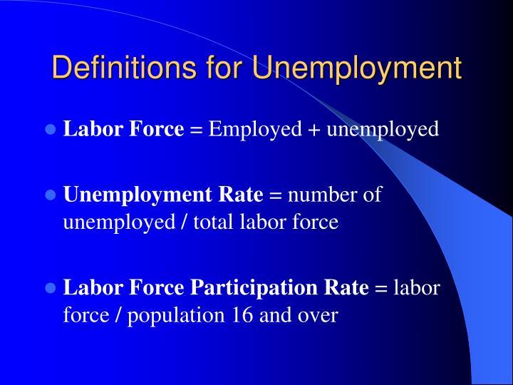 Definitions for Unemployment
