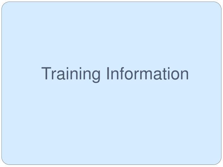 Training Information