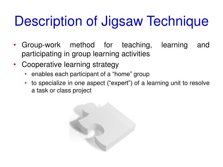 Description of Jigsaw Technique