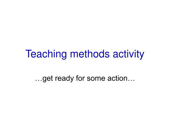 Teaching methods activity