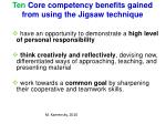 ten core competency benefits gained from using the jigsaw technique