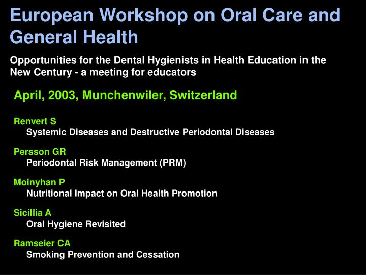 European Workshop on Oral Care and General Health