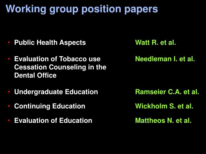 Working group position papers
