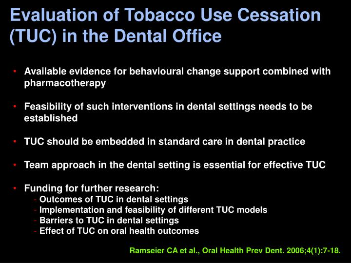 Evaluation of Tobacco Use Cessation (TUC) in the Dental Office