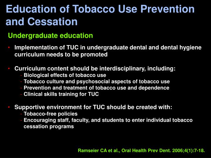 Education of Tobacco Use Prevention and Cessation