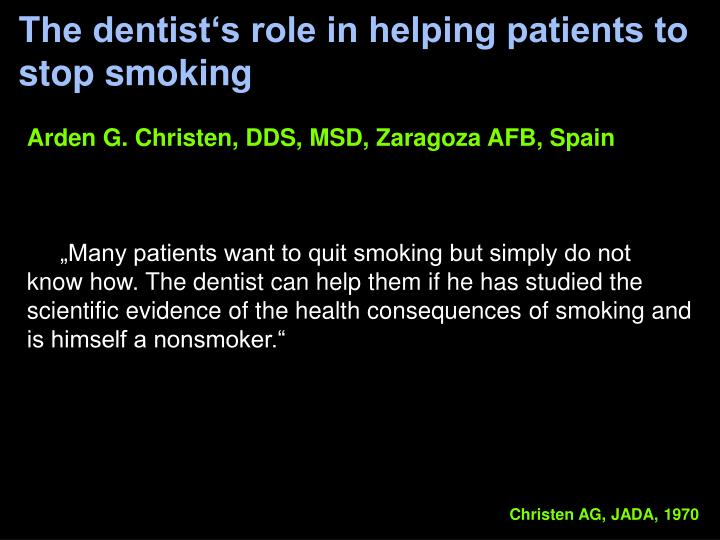 The dentist's role in helping patients to stop smoking