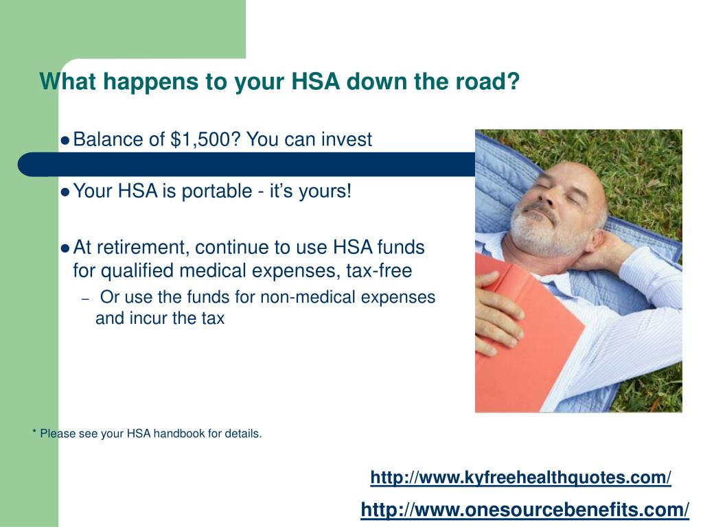 What happens to your HSA down the road?