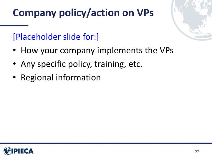 Company policy/action on VPs