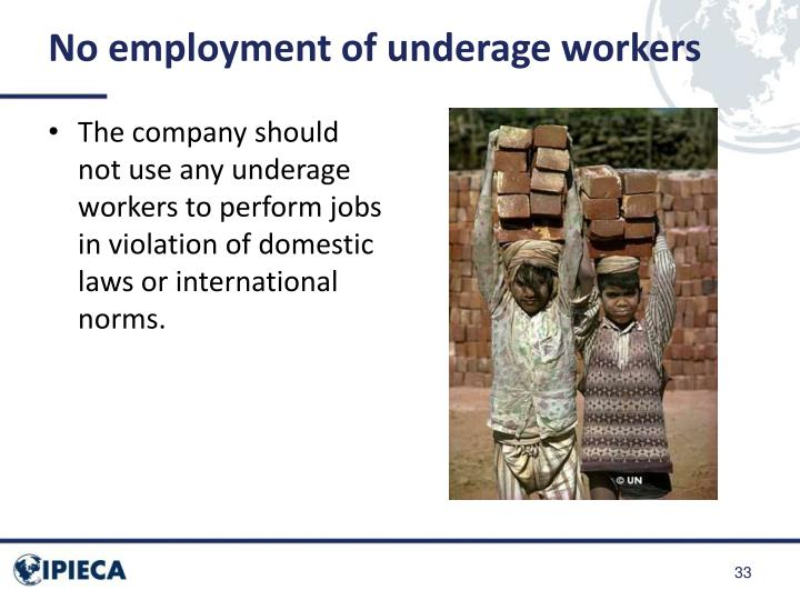 No employment of underage workers