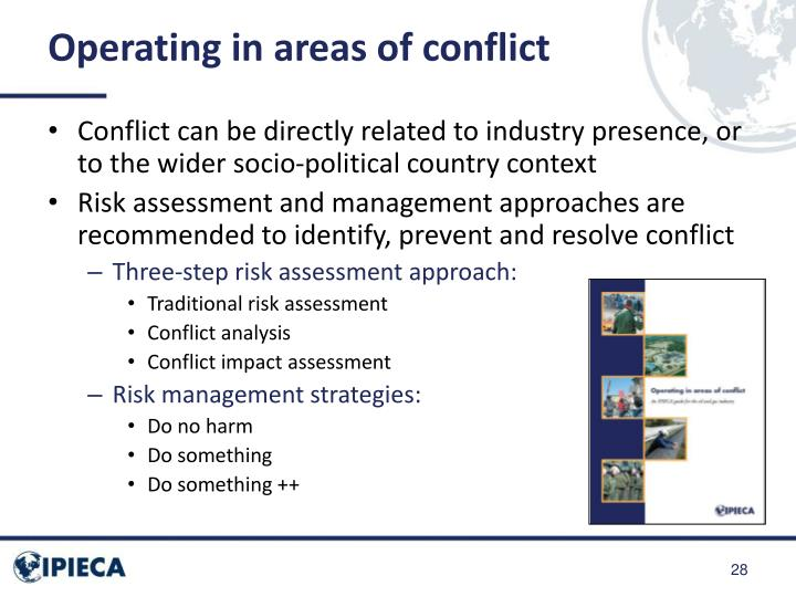 Operating in areas of conflict