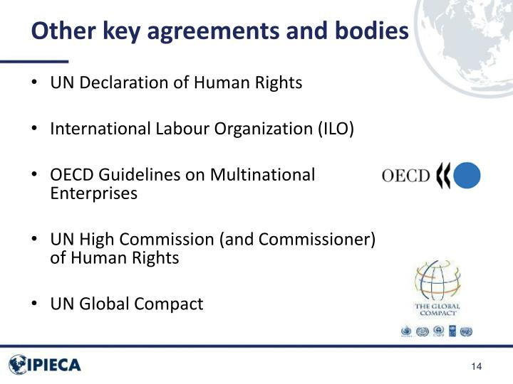 Other key agreements and bodies