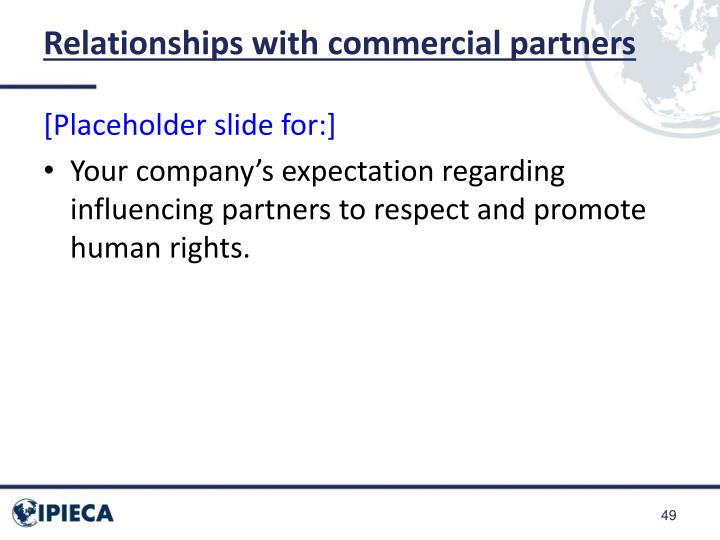 Relationships with commercial partners