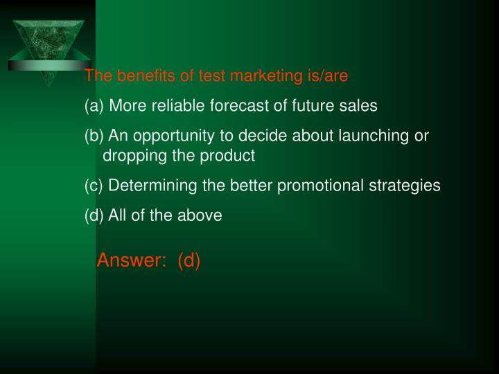 The benefits of test marketing is/are