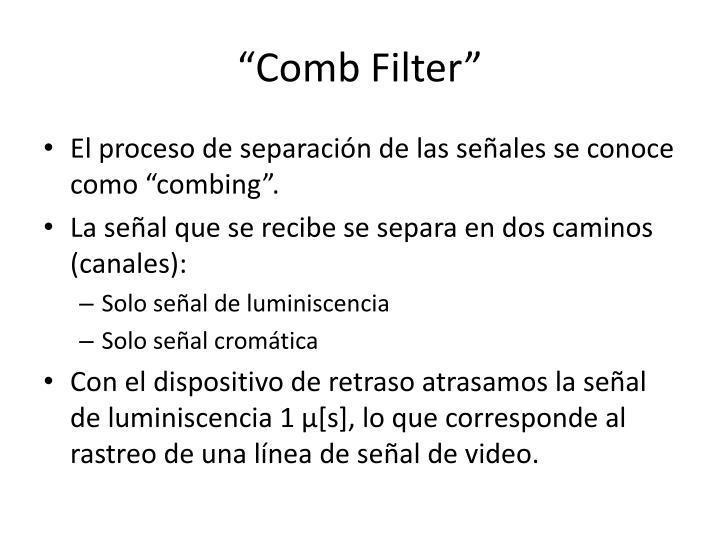 """""""Comb Filter"""""""