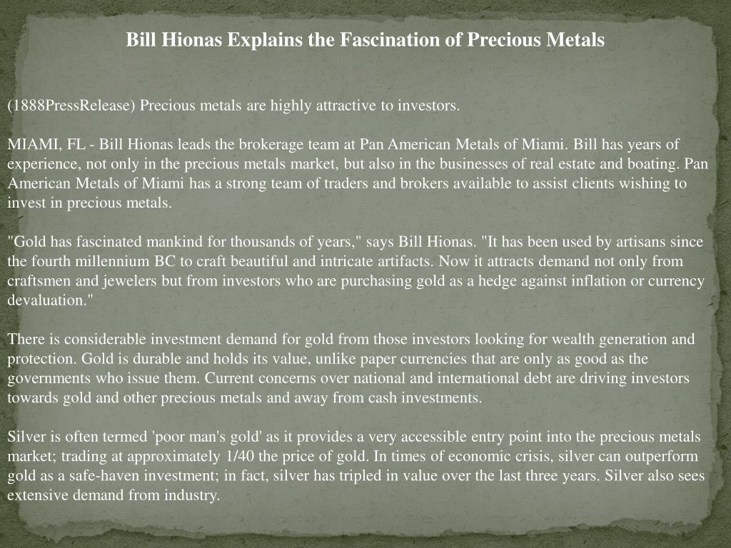 Bill Hionas Explains the Fascination of Precious Metals