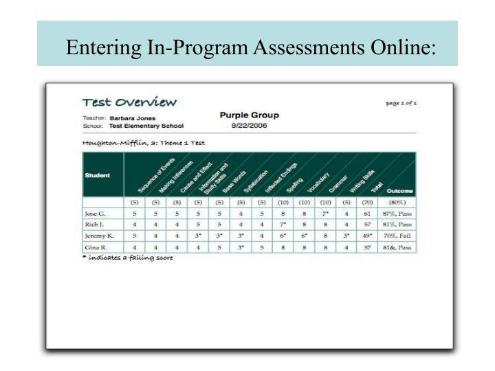 Entering In-Program Assessments Online: