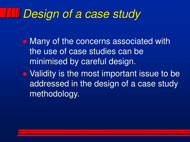 Design of a case study