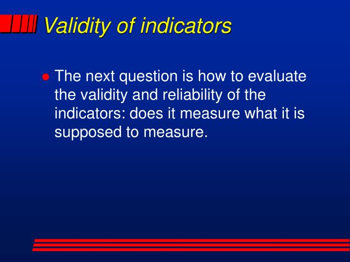 Validity of indicators